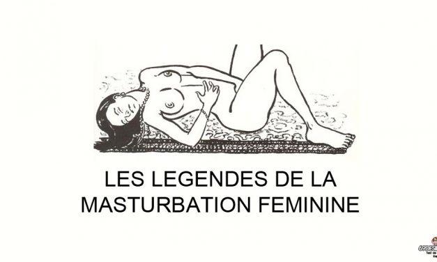 Les légendes de la masturbation féminine