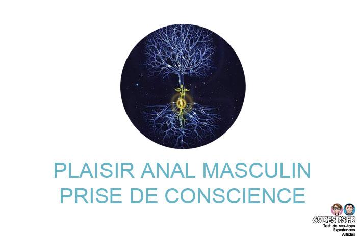 Plaisir anal : Prise de conscience