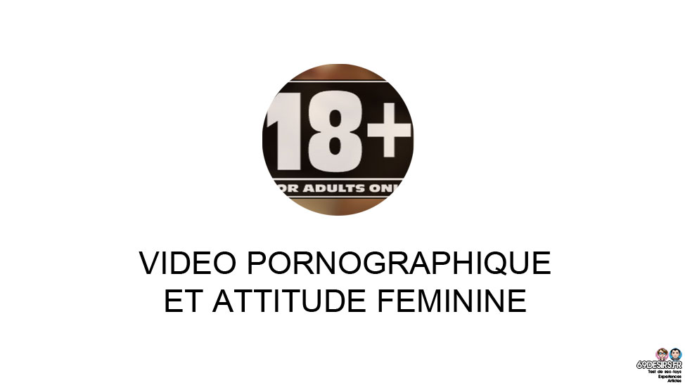 Video porno attitude