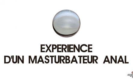 Masturbateur anal en pénétration : Notre expérience