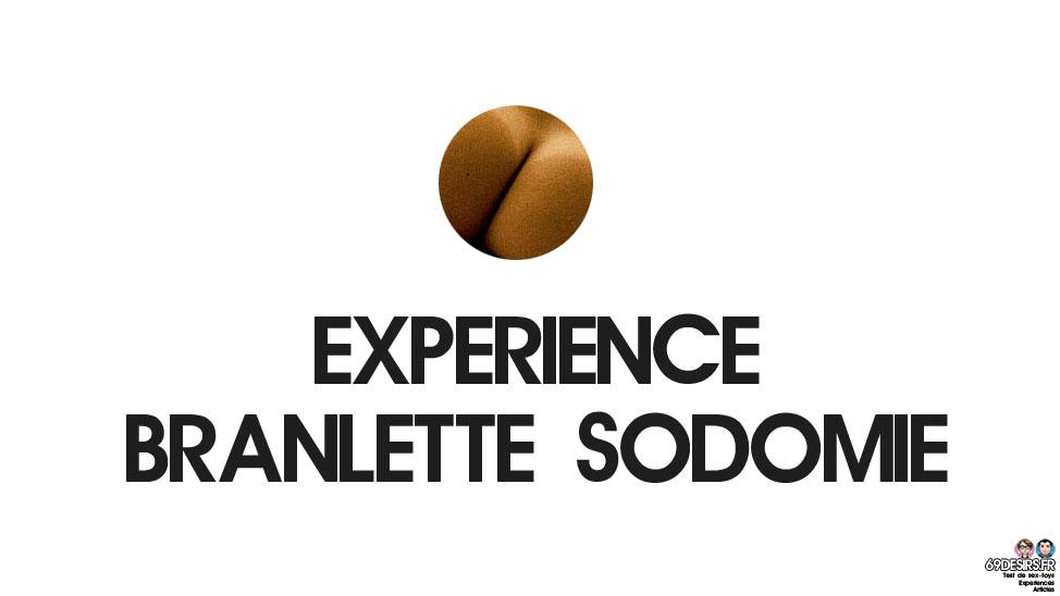 Branlette sodomie : Notre expérience