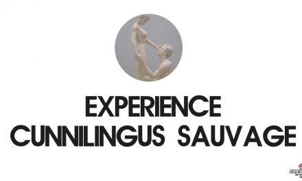 Cunnilingus sauvage : Notre expérience