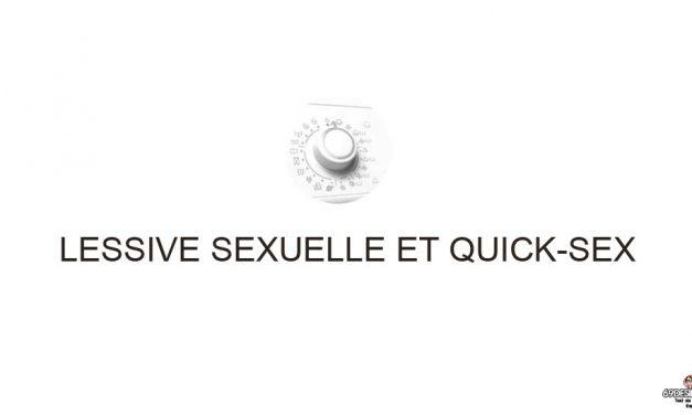 Faire une lessive sexuelle très hot et le Quick-Sex