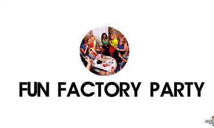 Les soirées Fun Factory Party de Fun Factory