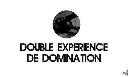 Double expérience de domination et double point de vue