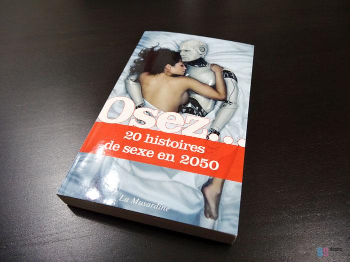 Osez 20 histoires de sexe en 2050 chez La Musardine