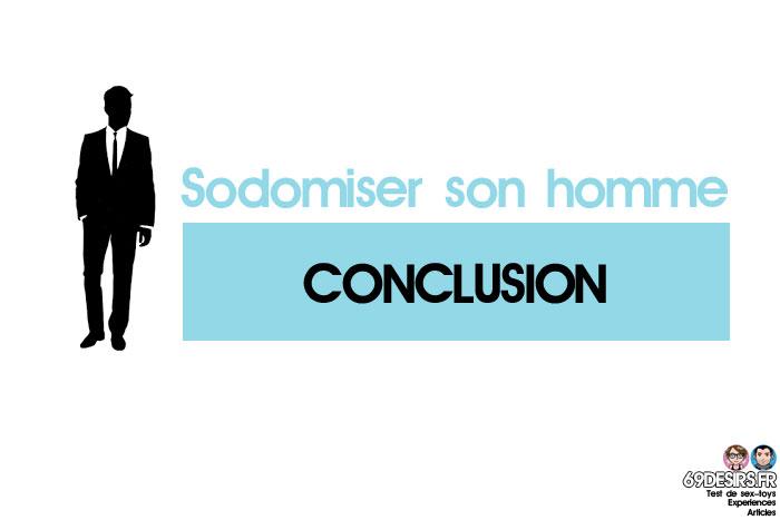 sodomiser son homme : conclusion