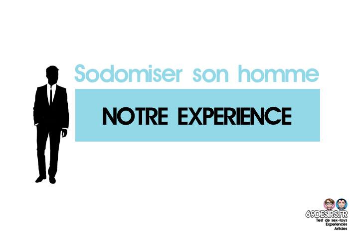 sodomiser son homme : notre expérience