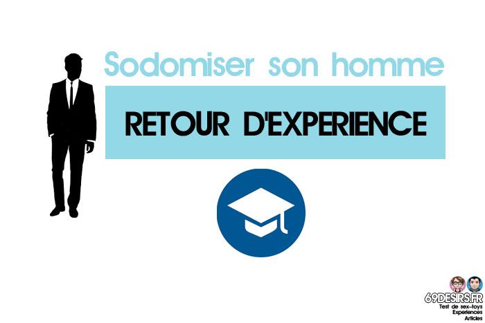 sodomiser son homme : retour d'expérience