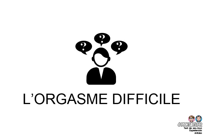 stimulation prostatique : l'orgasme difficile