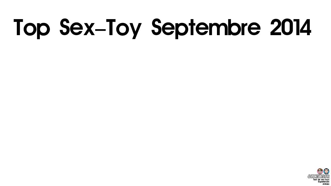 Le Top Sex-Toy Septembre 2014 sur 69Desirs