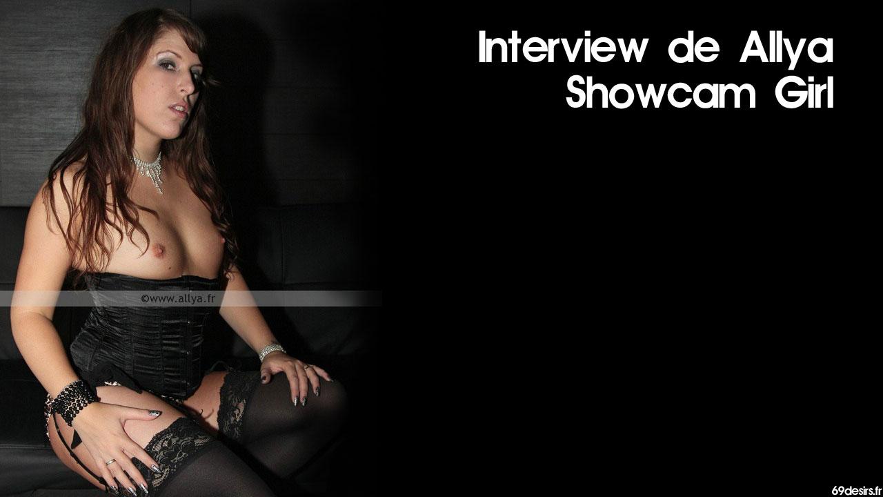 Interview de Allya : Showcam Girl du plaisir