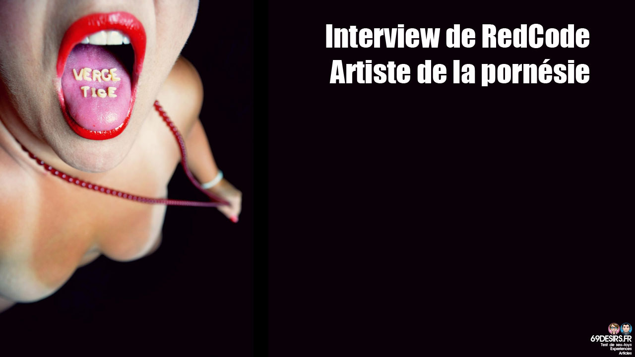 Interview de RedCode : Artiste de la pornésie