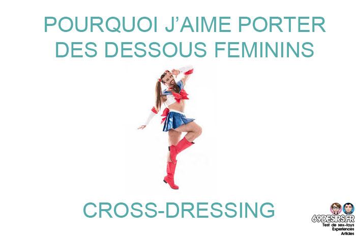 Pourquoi j'aime porter des dessous féminins : cross-dressing
