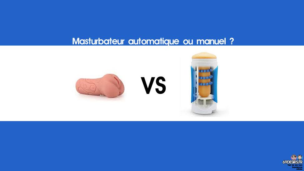 choisir son masturbateur : automatique ou manuel