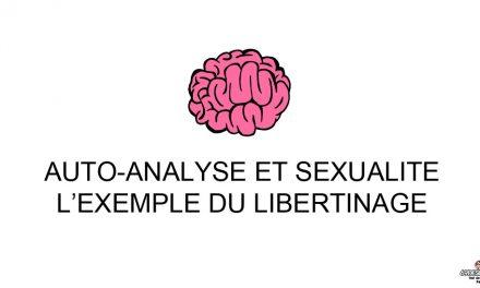 Sexualité et auto-analyse : L'exemple du libertinage