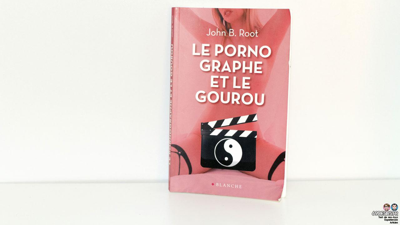 Avis sur Le pornographe et le gourou