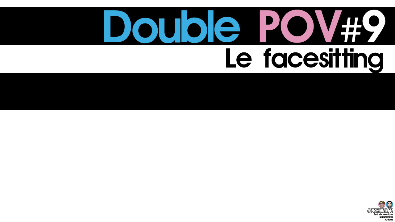 Le facesitting : Double POV #9