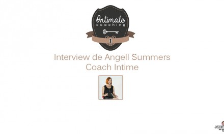Interview de Angell Summers : Coach Intime