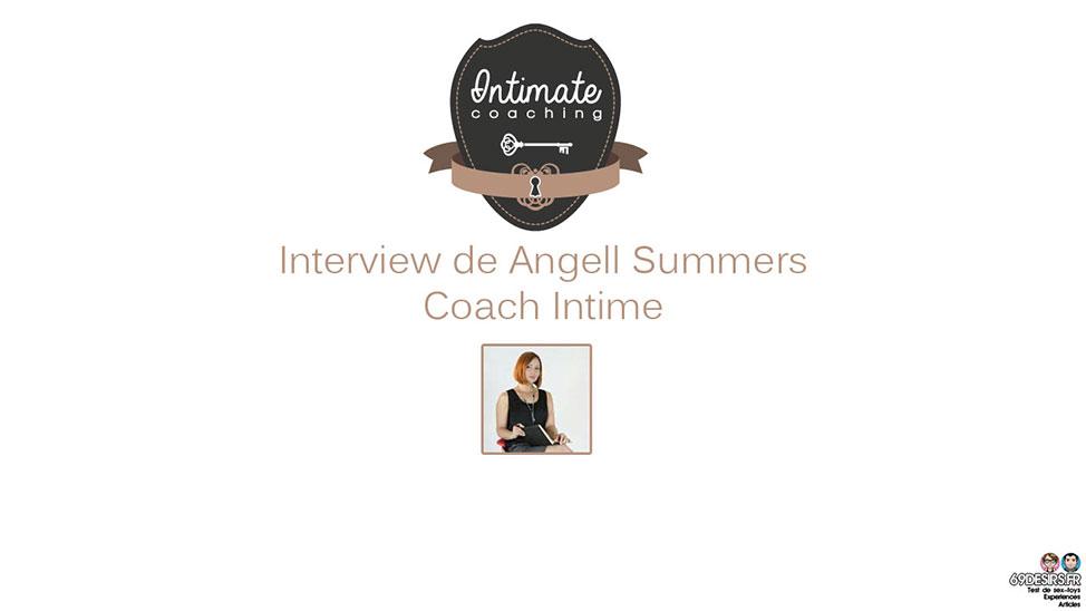 Interview de Angell Summers : Coach Intime