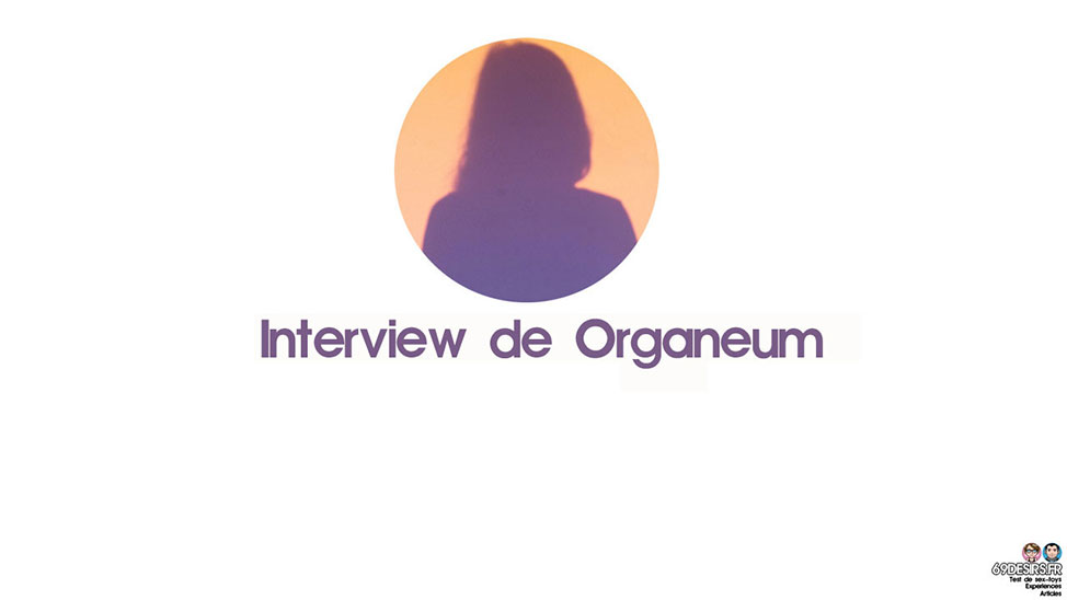 Interview de Organeum : Confession d'une lectrice