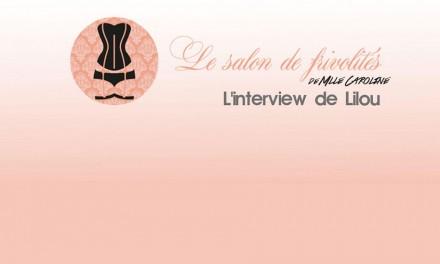 Interview de Mlle Caroline : Blogueuse de lingerie