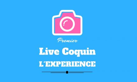 Live coquin : première expérience