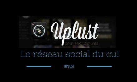 Uplust, découverte du réseau social du cul