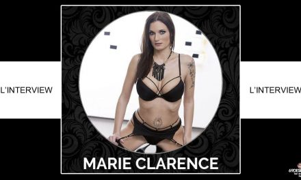 Interview Marie Clarence : Actrice Dorcel Girl