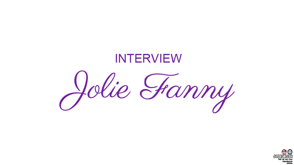 Interview Jolie Fanny