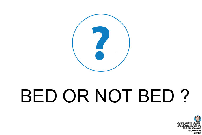 faire l'amour hors du lit - bed or not bed