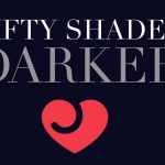 Fifty Shades Darker et Saint Valentin Lovehoney : ToysActu#5