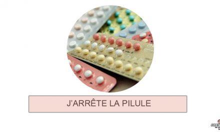 J'arrête la pilule ou comment j'ai changé de contraceptif