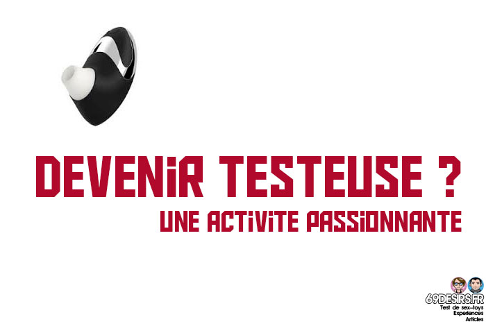 testeuses de sextoys - devenir testeuse