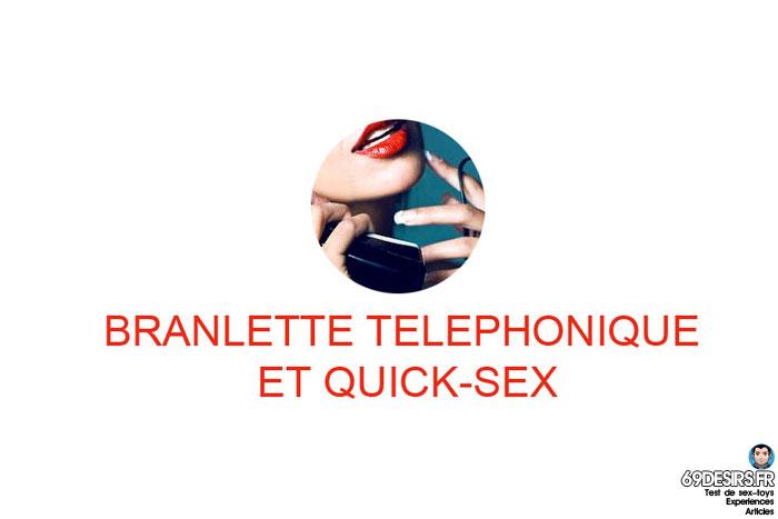 branlette téléphonique lors du quick-sex