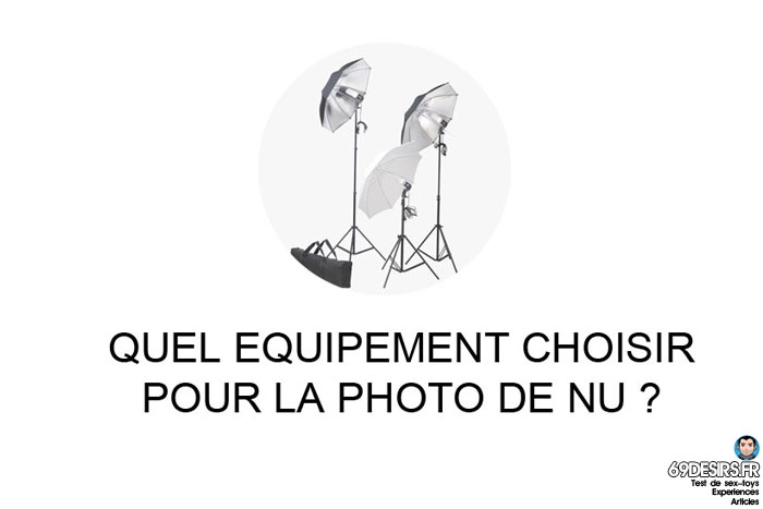 equipements pour la photo de nu
