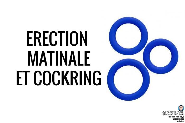 erection matinale et cockring