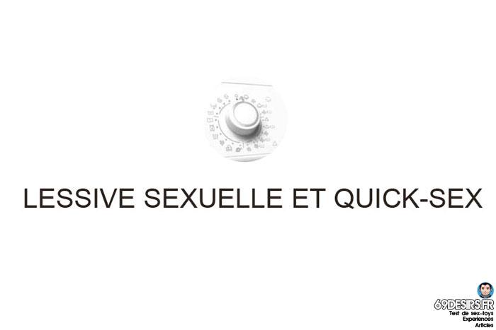 Le quick-sex pendant la lessive