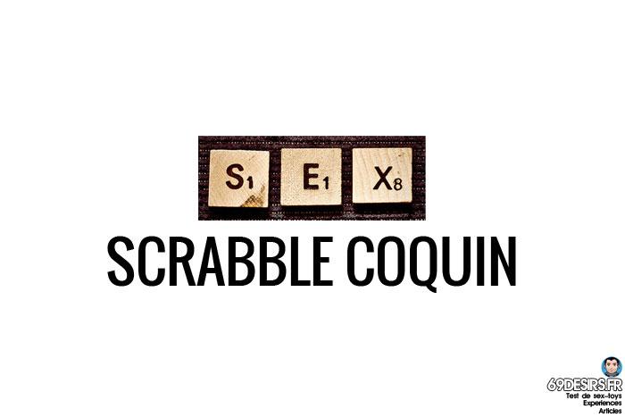 un scrabble coquin pour la pratique du quick-sex