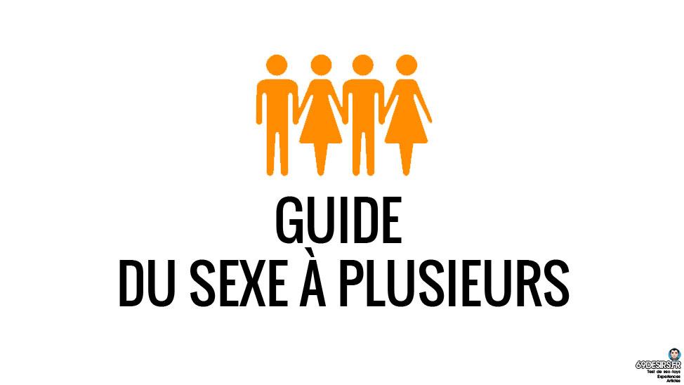 sexe à plsuieurs - le guide - header