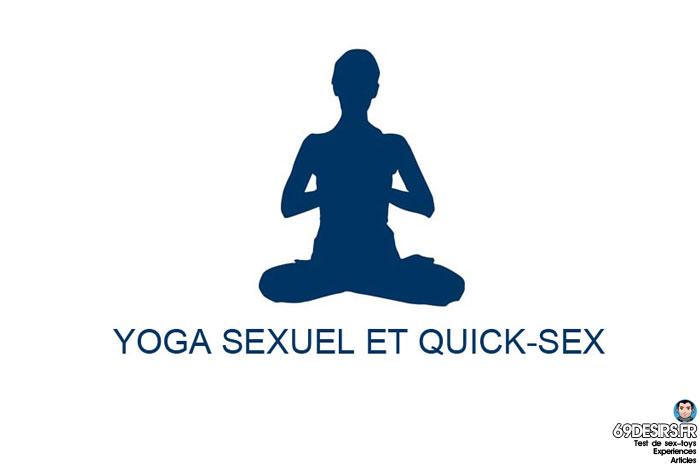 Le yoga sexuel pour faire du quick-sex