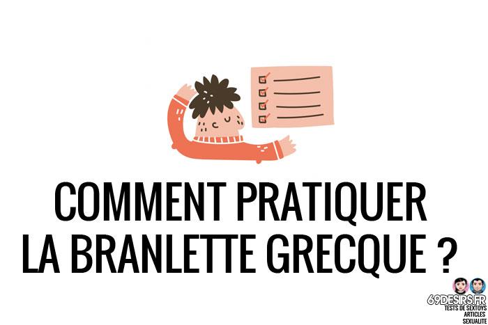 comment pratiquer la branlette grecque ?