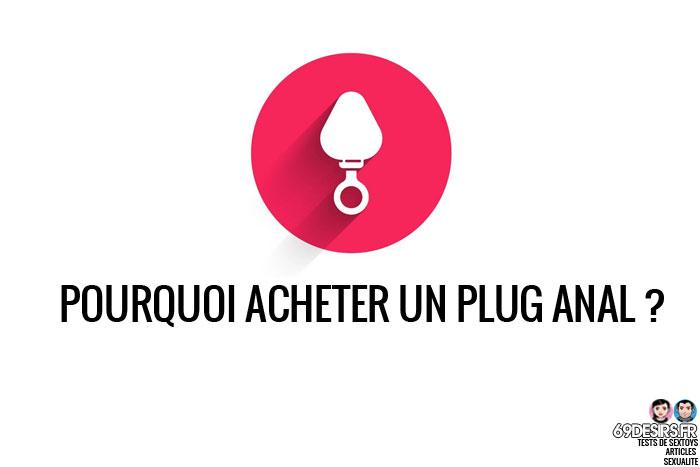Pourquoi acheter un plug anal ?